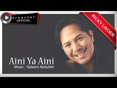 Aini Ya Aini  - Ricky Likoer [ Official ]
