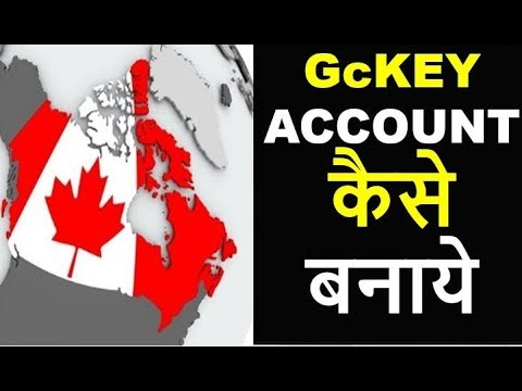 How To Create GC Key Account 2019 | Canadian Immigration