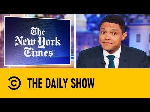 The New York Times Endorses Two Democrat Candidates | The Daily Show With Trevor Noah