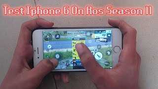 Test Iphone 6 On Ros Season 11 / Rules Of Survival