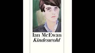 Kindeswohl   Hörbuch von Ian McEwan