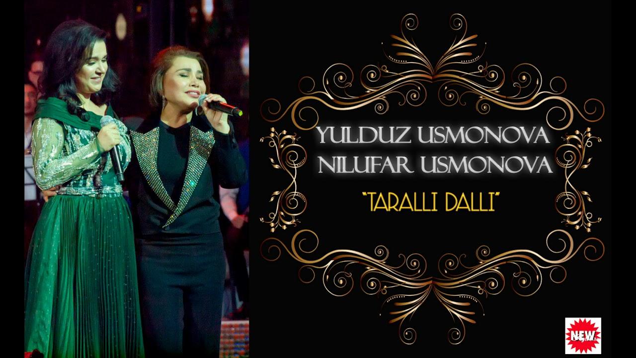 YULDUZ USMONOVA & NILUFAR USMONOVA -TARALLI DALLI (2019) MUSIC VERSION