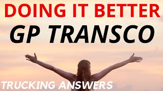 Trucking Company Doing it Better GP Transco