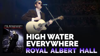 "Joe Bonamassa: ""High Water Everywhere"" – Live from the Royal Albert Hall"