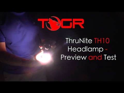 ThruNite TH10 Headlamp - Preview and Test