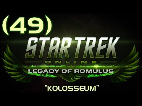 Star Trek: Online (R) ►49◄ Kolosseum (Pt.2) ─ Let's Play [Deutsch / HD]