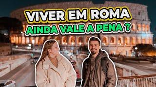 COMO É MORAR EM ROMA, A CAPITAL DA ITÁLIA?