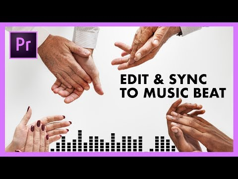 How to Edit and Auto-Sync Your Video to the Beat of the Music | Adobe Premiere Pro CC Tutorial