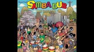 Joao Y Maria- The Samba Dub Experience!