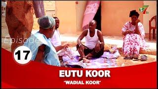 Série Eutu Koor épisode 17 avec Tony, Pér Bou Khar Basse Diakhaté et cie