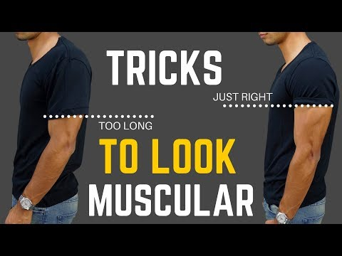 6-clothing-tricks-that-make-you-look-more-muscular