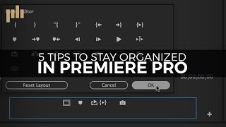 5 tips for staying organized in premiere pro