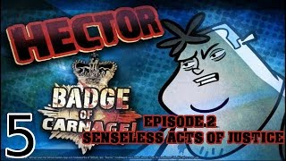 Hector: Badge of Carnage - Episode 2: Senseless Acts of Justice - [05/08]