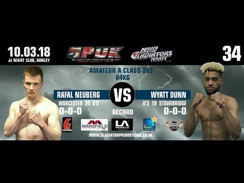 GPUK - Night Of The Gladiators 34: Rafal Neuberg VS Wyatt Dunn