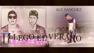 Llego El Verano-Ale Sanchez Ft Jonny & Roy