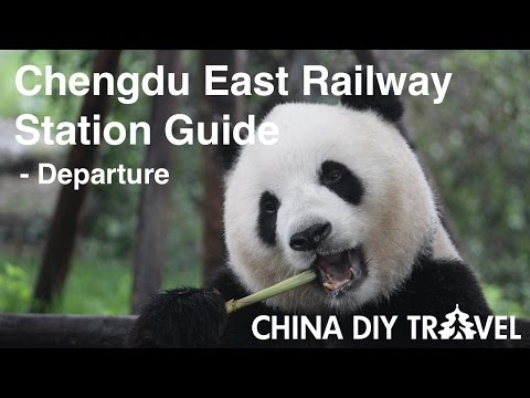 Chengdu East Railway Station Guide -  departure