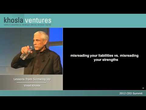 Lesson from Screwing Up - Vinod Khosla, Founder of Khosla Ventures