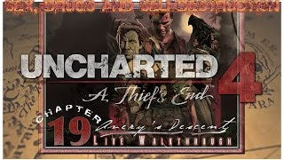 """Sex, Drugs and Uncharted 4   Chapter 19: """"Avery's Descent"""" (Crushing Mode)   [LIVE WALKTHROUGH HD]"""