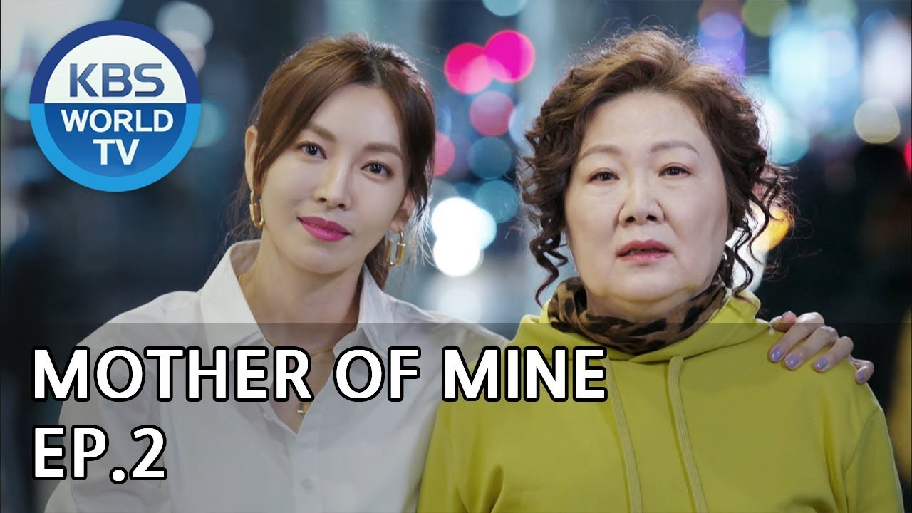 Mother of Mine | 세상에서 제일 예쁜 내 딸 EP 2 [ENG, CHN, IND/2019 03 30]