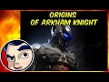 Batman Arkham Knight Genesis - Origins