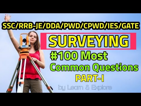 100 MOST IMPORTANT SURVEYING MCQ FOR COMPETITIVE EXAM WITH ANSWERS