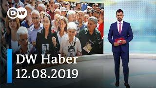 """DW Haber: Cumartesi Anneleri'nden 750. kez """"kayıplarımızı bulun"""" çağrısı (12.08.2019) - DW Türkçe"""