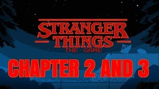 STRANGER THINGS THE GAME Android / iOS Gameplay Trailer | Chapter 2 and Chapter 3