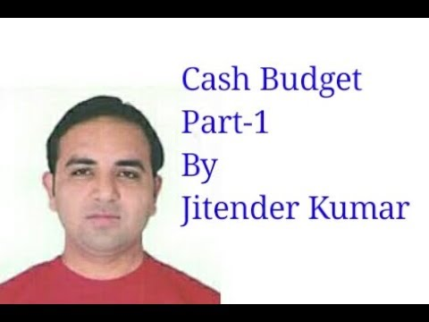 Cash Budget-Meaning of Cash Budget-Format of Cash Budget-How to