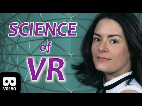 The Science of VR – Virtual Reality Explained (VR180)