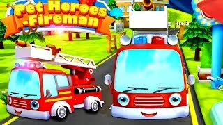 Fire Truck for Kids | Pet Heroes - Fireman : Fire Truck Cartoon | Baby Videos | Cartoon for Children Video
