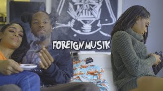 Foreign Musik - Luv Her Dough (Official Video)