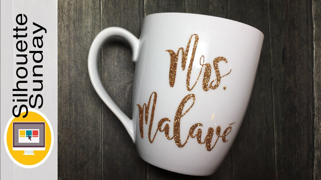Personalized Glitter Mug Silhouette Sunday Youtube