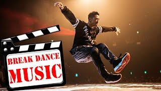 BEST BREAK DANCE MUSIC MIX 2016 | FINAL SONG (DOBRO BATTLE)