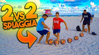 ⚽🏖️ 2 vs 2 FOOTBALL CHALLENGE IN SPIAGGIA! w/Elites