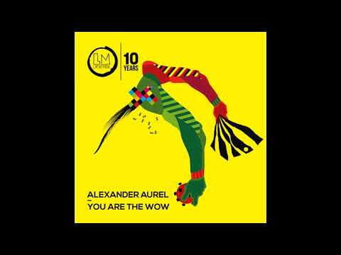 Alexander Aurel - You Are the Wow (Original Mix) Mp3