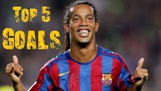 Ronaldinho - Top 5 Goals