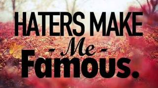 Private Number  - Haters Make Me Famous (Official Music)