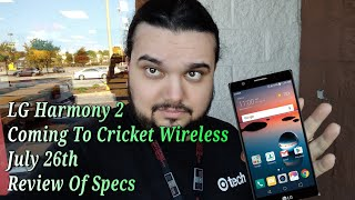 LG Harmony 2 Coming To Cricket Wireless July 26th Review Of Specs
