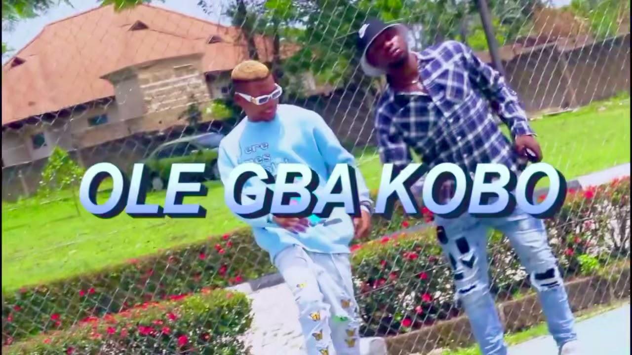 Download Kunlexzy ft. Obaflow - Ole Gba Kobo [Video]
