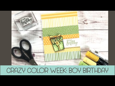crazy-color-week-wrap-up:-birthday-boy-card