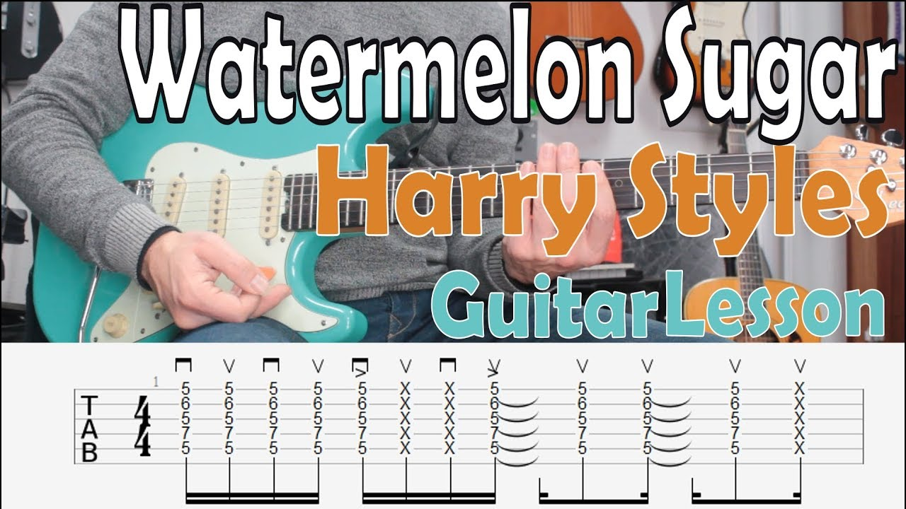 Watermelon Sugar, Harry Styles, Guitar Lesson, Chords, Strumming Pattern, Tab