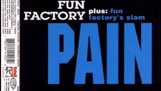 Fun Factory - Pain (Feel The Radio Vocal Mix)