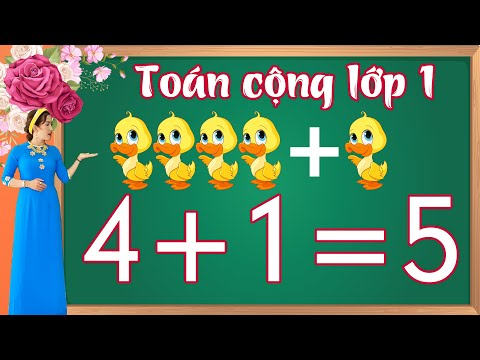 Toán cộng trong phạm vi 5 |Học toán lớp 1 bài 1