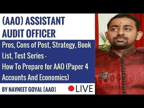How To Prepare for AAO (Paper 4 Accounts And Economics) By Navneet Goyal (AAO)