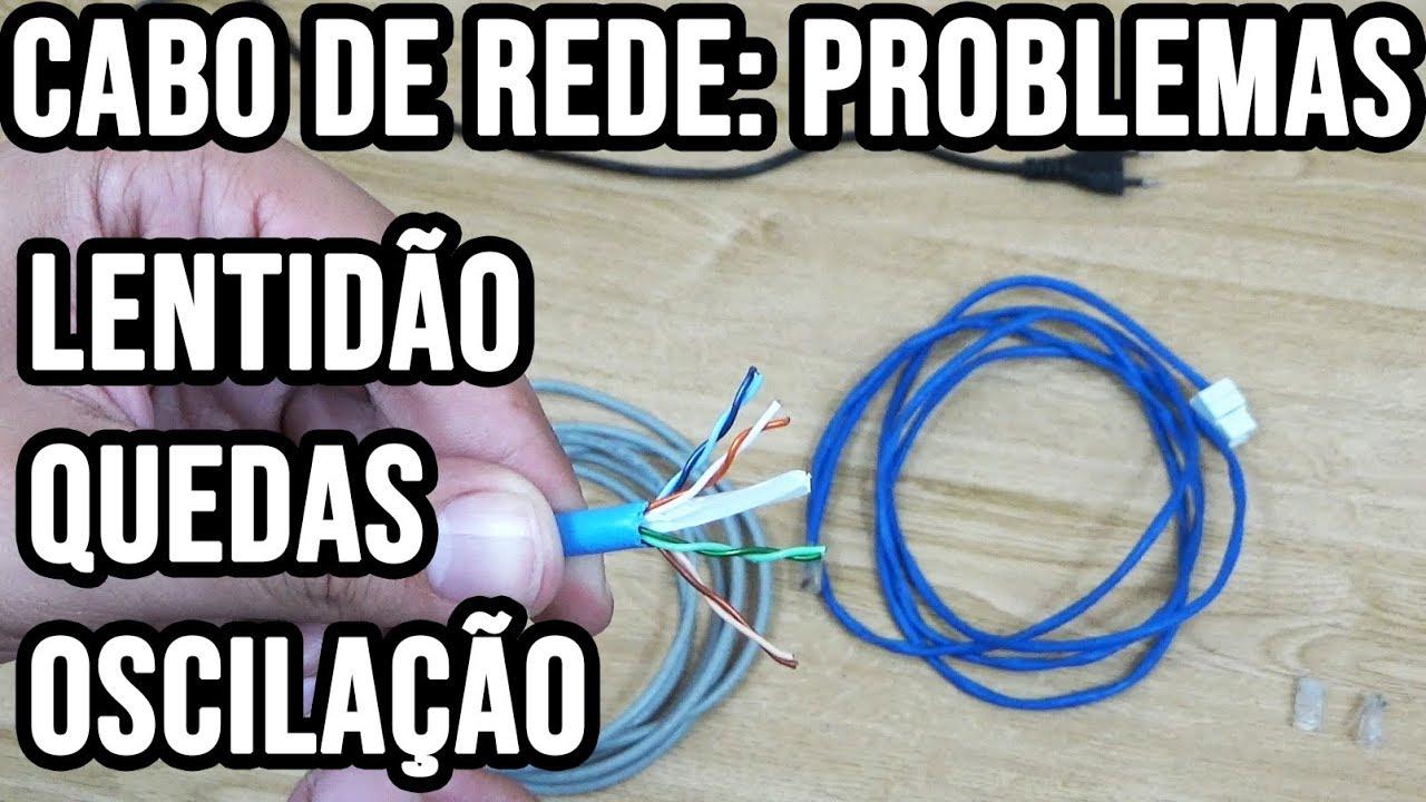 Problemas com cabo de rede - Internet lenta / Queda de rede e oscilação