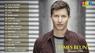 James Blunt Greatest Hits Full Live 2018   James Blunt Best Songs Collection
