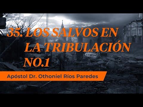 Los Salvos En La Tribulación No 1 - Apóstol Dr. Othoniel Ríos Paredes -