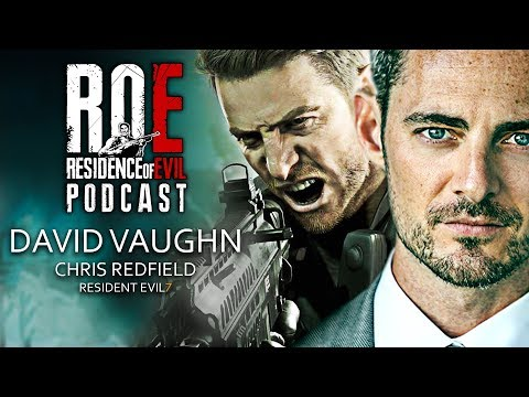 Roe Podcast David Vaughn Interview Chris Redfield In Resident