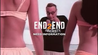 END2END - Need Information  (Clip Rock)