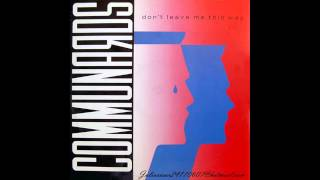 The Communards - Don't Leave Me This Way 1986.